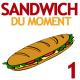 Sandwich du moment 1